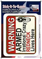 Armed Irrational Redneck Lives Here – Decal Sticker Gun Security
