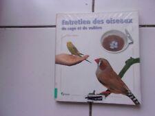 Dave ALDERTON Entretien des oiseaux de cage et de volière (éditions Artémis 2003