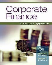 Corporate Finance: A Focused Approach (with Thomson ONE - Business School Editi