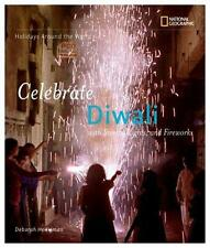 Holidays Around the World: Celebrate Diwali: With Sweets, Lights, and Fireworks