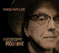 Webb Wilder - Mississippi Morderne [CD]