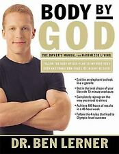 Body by God: The Owner's Manual for Maximized Living, Ben Lerner, 0785263179, Bo