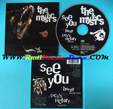 CD Singolo The Mystics See You MYSCD 1 uk 1995 CARDSLEEVE no mc dvd(S24)
