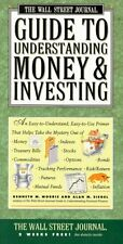 The Wall Street Journal Guide to Understanding Money and Investing by Kenneth M.