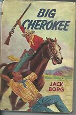 BIG CHEROKEE by Jack Borg 1968 FIRST EDITION Hc Dj Western Novel GUNSMOKE