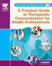 NEW A Practical Guide to Therapeutic Communication for Health Professionals + CD