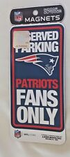 New England Patriots indoor/outdoor magnet Reserved Parking Patriots Fans Only