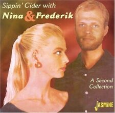 NINA & FREDERIK - SIPPIN' CIDER WITH/A SECOND COLLECTION  CD NEUF