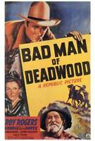 BAD MAN OF DEADWOOD Movie POSTER 27x40 Roy Rogers George 'Gabby' Hayes Carol