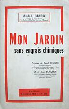 MON JARDIN SANS ENGRAIS CHIMIQUES PAR ANDRE BIARD