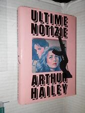 ULTIME NOTIZIE Arthur Hailey Alessandra Cremonese Cambieri CDE 1990 romanzo di
