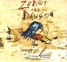 Zubot & Dawson - Chicken Scratch [New CD]
