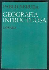 PABLO NERUDA BOOK GEOGRAFIA INFRUCTUOSA POETRY