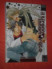 manga yaoi-IL TIRANNO INNAMORATO-N°4-DI:HINAKO TAKANAGA- MANGA MAGIC PRESS-NUOVO