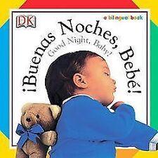 Buenas Noches, Bebe!/Good Night, Baby