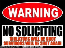 """No Soliciting Violators Will Be Shot Funny Warning Stickers 2 Decals 4"""" WS466"""