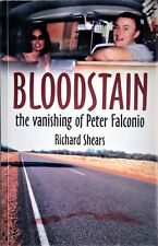 BLOOD STAIN by Richard Shears - Falconio & Lees Mystery(2005) Book - Bloodstain