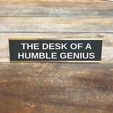 HUMBLE GENIUS Desk Sign | Name Plate Friend Office Decor Funny Boss Gag Gift