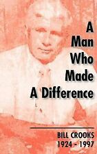A Man Who Made a Difference by Hugh Robert MacDonald (2000, Paperback)