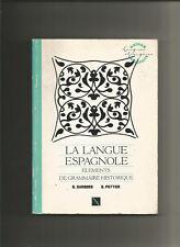 La Langue espagnole : Éléments de grammaire historique