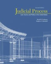Judicial Process : Law, Courts, and Politics in the United States by David W....