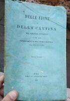 1892 ENOLOGIA ILLUSTRATA: DELLA VIGNA E DELLA CANTINA DI GIULIANOVA NEL TERAMANO