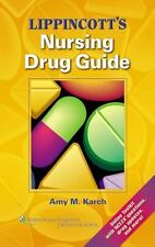 Lippincott's Nursing Drug Guide by Amy M. Karch (2013, Paperback)