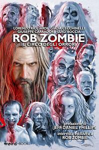 Rob Zombie – Il circo degli orrori - Weird Book – 2021