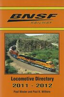 BNSF Railway Locomotive Directory, 2011-2012 -- (Out of Print, LAST NEW BOOK)