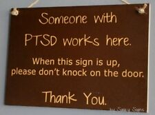 Ptsd Sign - Post Traumatic Stress Disorder Works Signs No Soliciting Welcome