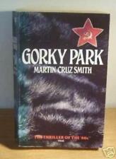 Gorky Park By Martin Cruz Smith. 9780006178477