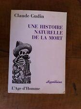 GUDIN Claude - Une histoire naturelle de la mort. - 2005 -