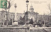 AIX-EN-PROVENCE école normale fontaine granet timbrée 1914