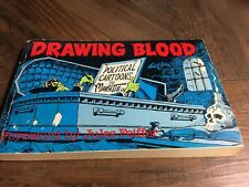 DRAWING BLOOD Jules Feiffer Political Cartoons by Doug Marlette 1980 Humor