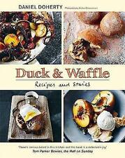 Duck & Waffle: Recipes and stories - New Book Doherty, Dan