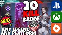 20 KILL BADGE SALE BOOST ANY LEGEND! | Apex Legends! | PS4/XBOX/PC | Wake Badge