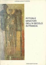 Lorenza Cochetti Pratesi: Pittori e miniatori dell'XI secolo in Francia