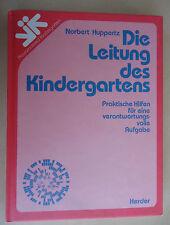älteres Buch Pädagogik  DIE LEITUNG DES KINDERGARTENS / Kindergarten / KITA