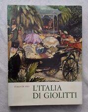 L'Italia di Giolitti, Italo De Feo, ERI, 1965.