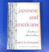 JAPANESE & AMERICANS by Schwantes; 1st Edition 1955, Vintage Hardcover