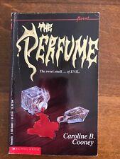 The Perfume by Caroline B. Cooney - 1992 Point Paperback - Evil Thriller Horror