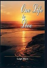 One Life to Live by Rhett, Leigh