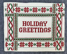 """Completed Cross Stitch Sampler Christmas Holiday Greetings 8"""" x 10"""" unframed"""