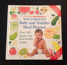 ANNABEL KARMEL NEW COMPLETE BABY AND TODDLER MEAL PLANNER TENTH ANNIVERSARY BOOK