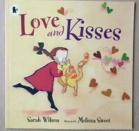 Love And Kisses by Sarah Wilson Paperback Book 2016 Childrens Fiction Animal