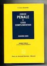 CODICE PENALE E LEGGI COMPLEMENTARI # Giuffrè 2005