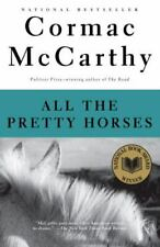 Vintage International Ser.: All the Pretty Horses : Border Trilogy (1) by Cormac McCarthy (1993, Trade Paperback, Movie Tie-In)