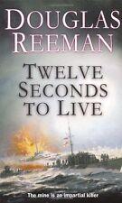 Twelve Seconds To Live By  Douglas Reeman. 9780099414872