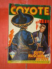 EL COYOTE DI J.MALLORQUI N° 156 DARDO 1957 -RARO ROMANZO COLLANA DEL COYOTE
