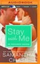 The Montgomery Brothers: Stay with Me 3 by Samantha Chase (2015, MP3 CD,...